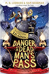 Danger at Dead Man's Pass (Adventures on Trains Book 4) Kindle Edition