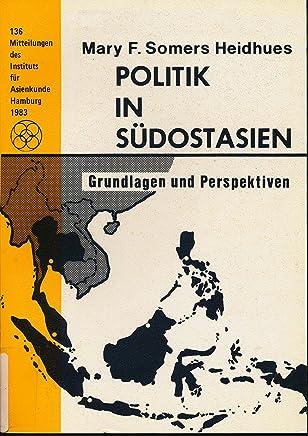 Politik in Südostasien : Grundlagen u. Perspektiven.