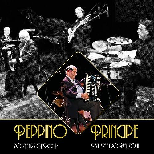 Peppino principe - Live teatro manzoni (Live - 70 Year Career)