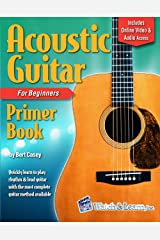 Acoustic Guitar Primer Book for Beginners - Deluxe Edition (Audio & Video Access) Kindle Edition