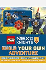 LEGO NEXO KNIGHTS Build Your Own Adventure: With Minifigure and exclusive model (LEGO Build Your Own Adventure) Hardcover