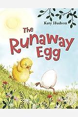 The Runaway Egg Kindle Edition