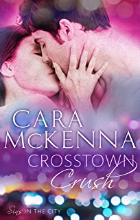 Crosstown Crush: Book 1 in Series (Sins in the City) (English Edition)