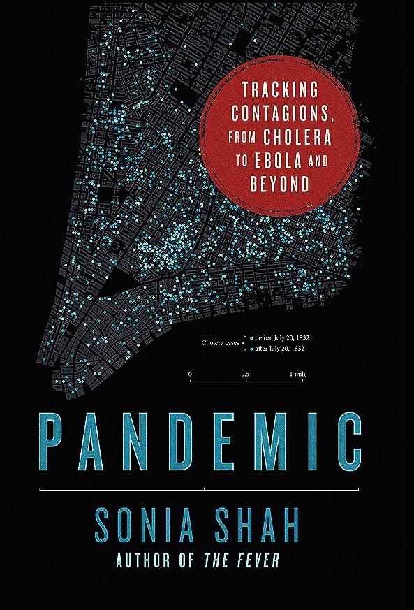 終了する閉塞賠償Pandemic: Tracking Contagions, from Cholera to Ebola and Beyond (English Edition)
