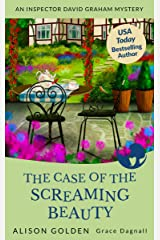 The Case of the Screaming Beauty (Inspector David Graham Mysteries Book 1) Kindle Edition
