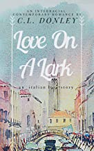 Love on a Lark: an International Romance