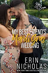 My Best Friend's Mardi Gras Wedding (Boys of the Bayou Book 1): A fake relationship romantic comedy Kindle Edition