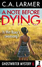 A Note Before Dying (A Ghostwriter Mystery Book 6) (English Edition)