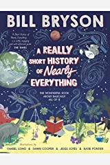 A Really Short History of Nearly Everything Kindle Edition