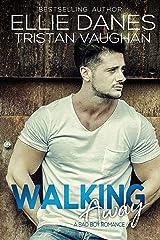 Walking Away: A Bad Boy Romance Kindle Edition
