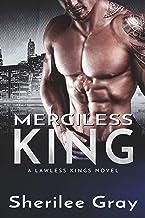 Merciless King (A Lawless Kings Novel Book 5)