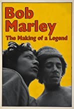 Bob Marley: The Making of a Legend. The Original Music Soundtrack