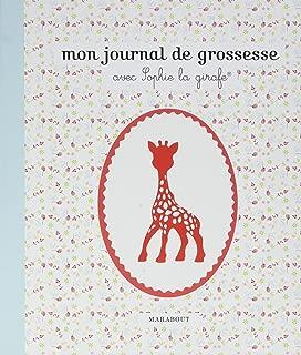 Mon journal de grossesse avec Sophie la girafe