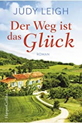 Der Weg ist das Glück (German Edition) Kindle Edition