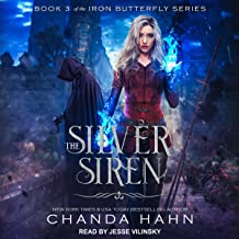 The Silver Siren: Iron Butterfly Series, Book 3