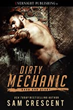 Dirty Mechanic (Hard and Ready Book 1)
