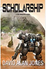 Scholarship: Death Before Default (The Frontiers Book 2) Kindle Edition