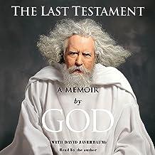 The Last Testament: A Memoir by God