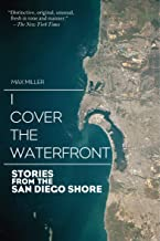 I Cover the Waterfront: Stories from the San Diego Shore