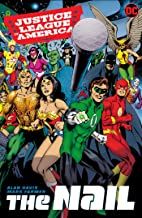 Justice League of America: The Nail: The Complete Collection (JLA (Justice League of America))