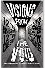 Visions From The Void Kindle Edition