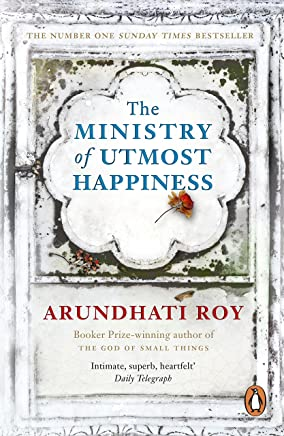 The Ministry of Utmost Happiness: Longlisted for the Man Booker Prize 2017 (English Edition)