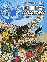 Von Hoffmans's Invasion, Volume One