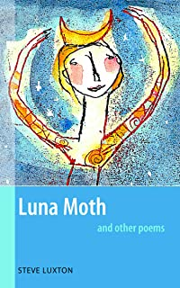 Luna Moth & Other Poems