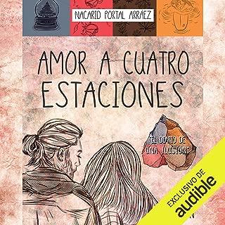 Amor a Cuatro Estaciones [Love to Four Seasons]