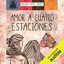 Amor a Cuatro Estaciones [Love to Four Seasons]