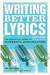 Writing Better Lyrics Kindle Edition