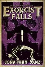 Exorcist Falls: Includes the novella Exorcist Road