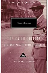 The Cairo Trilogy: Palace Walk, Palace of Desire, Sugar Street (Everyman's Library Contemporary Classics Series Book 248) Kindle Edition