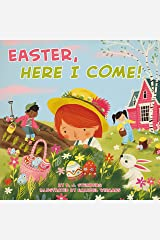 Easter, Here I Come! Kindle Edition