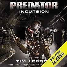 Predator - Incursion: The Rage War, Book 1
