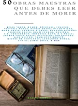 50 Obras Maestras que debes leer antes de morir : Vol. 4 (Bauer Books) (50 Classics you must read before you die)