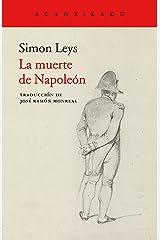 La muerte de Napoleón (Cuadernos del Acantilado nº 88) (Spanish Edition) Format Kindle