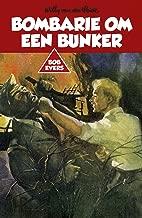 Bombarie om een bunker (Bob Evers Book 4)