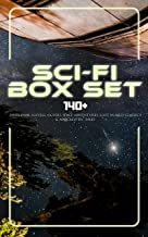 Sci-Fi Box Set: 140+ Dystopian Novels, Novels Space Adventures, Lost World Classics & Apocalyptic Tales: The War of the Worlds, The Outlaws of Mars, The ... A Columbus of Space… (English Edition)