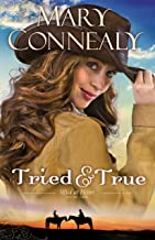 Tried and True (Wild at Heart Book #1)