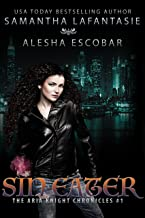 Sin Eater (The Aria Knight Chronicles Book 1)