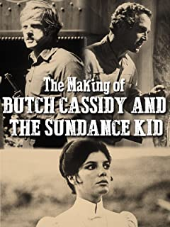 The Making of Butch Cassidy and the Sundance Kid
