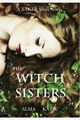The Witch Sisters (The Taker Trilogy) (English Edition) eBook Kindle