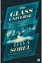 The Glass Universe: The Hidden History of the Women Who Took the Measure of the Stars Kindle Edition
