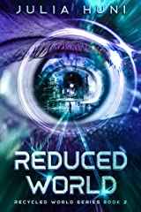Reduced World: Recycled World Two Kindle Edition