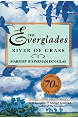 The Everglades: River of Grass Hardcover