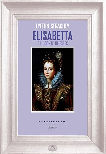 Books By Strachey Lytton Maria Teresa Calboli_elisabetta E Il ...