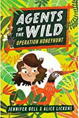 Agents of the Wild: Operation Honeyhunt Paperback
