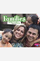 Families In Many Cultures (Life Around the World) Kindle Edition