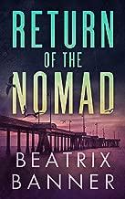 Return of the Nomad (Ana Delgado Book 1)